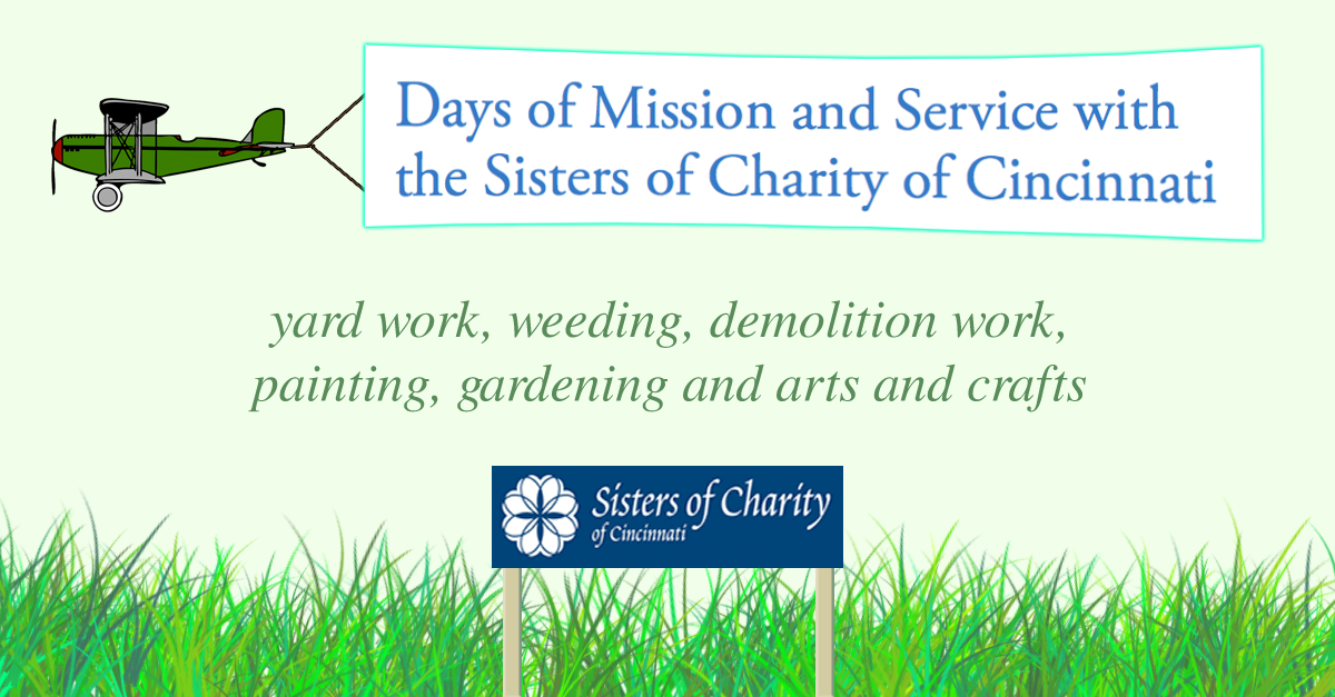 Sisters of Charity of Cincinnati to Host Days of Service and Mission