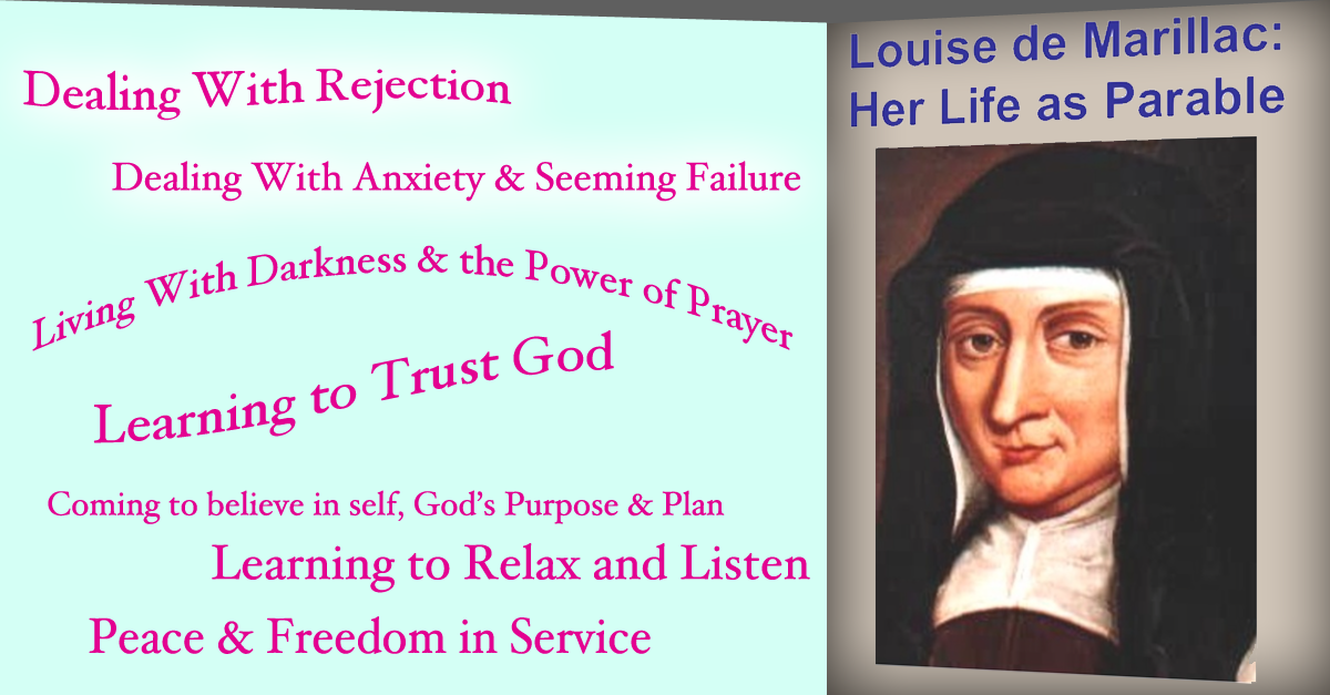 St. Louise de Marillac: Her Life As Parable