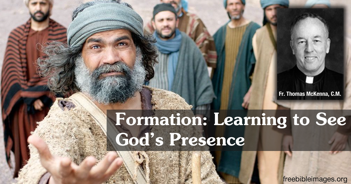 Formation: Learning to See God's Presence