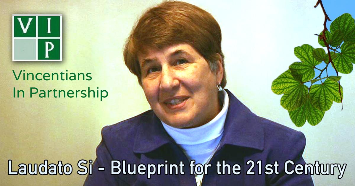 Vincentian Leader – Laudato Si – Blueprint for the 21st Century Vincentian