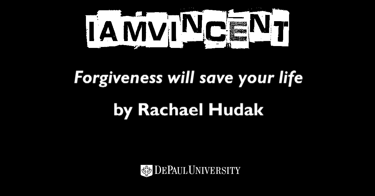 Forgiveness Will Save Your Life #IamVincent