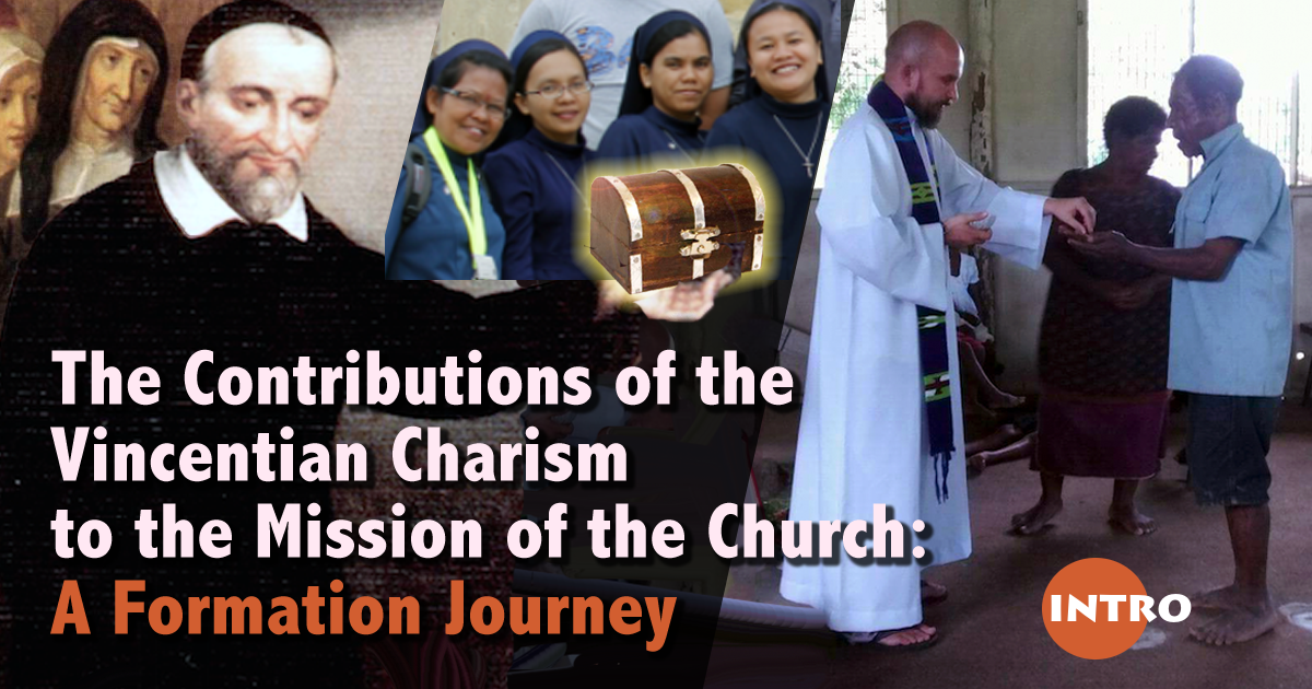 The Contributions of the Vincentian Charism to the Mission of the Church: A Formation Journey