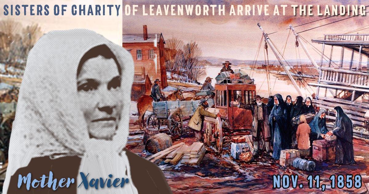 Nov. 11, 1858: First Sisters of Charity of Leavenworth