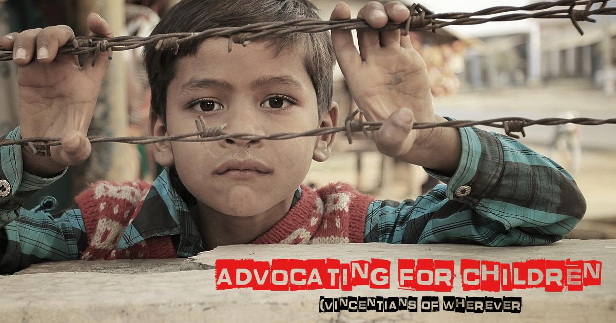 Advocating for Children — Vincentians of Wherever