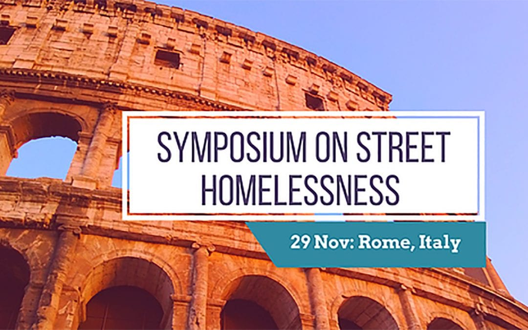 Symposium on Street Homelessness and Catholic Social Teaching in Rome, Italy
