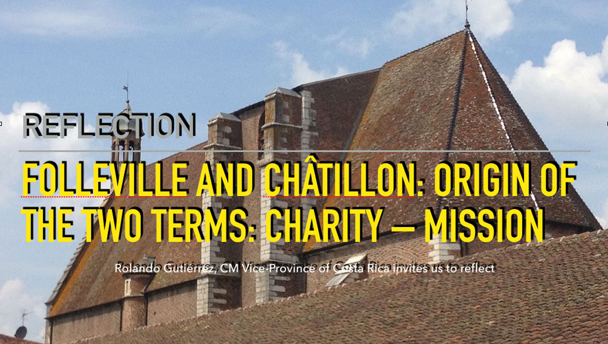 Reflection: Folleville and Châtillon: Origin of the Terms Mission and Charity