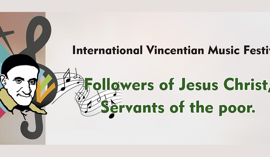 """Second Vincentian Song Festival: """"Followers of Jesus Christ, Servants of the Poor,"""" Now in English!"""
