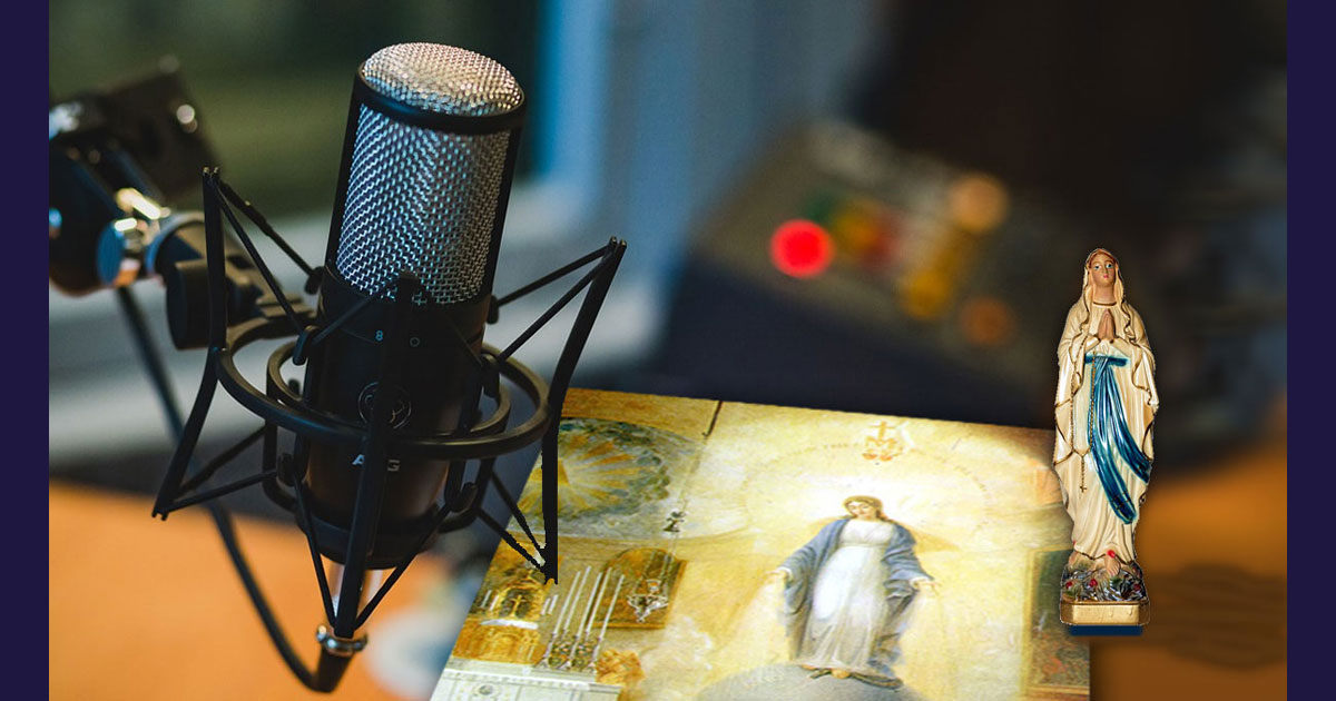"""Podcast of the Prayer: """"Most Holy Virgin, I believe and confess"""""""