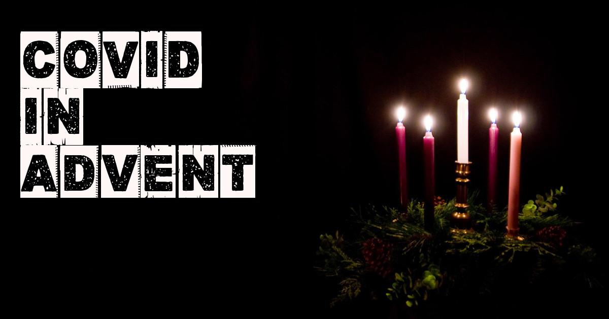 Covid in Advent