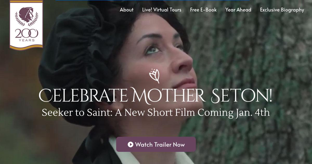 Seton Shrine Celebrates the 200th Anniversary of Mother Seton