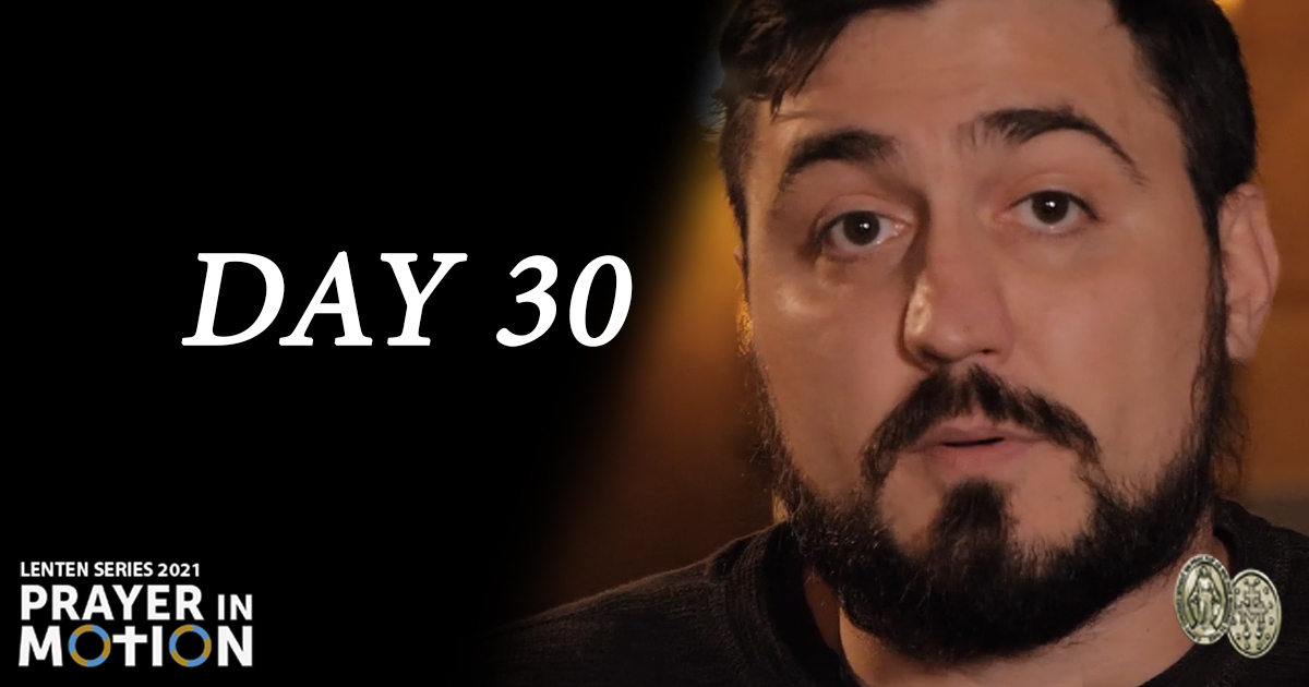 Lenten Video Series: Day30, I Can Change Myself