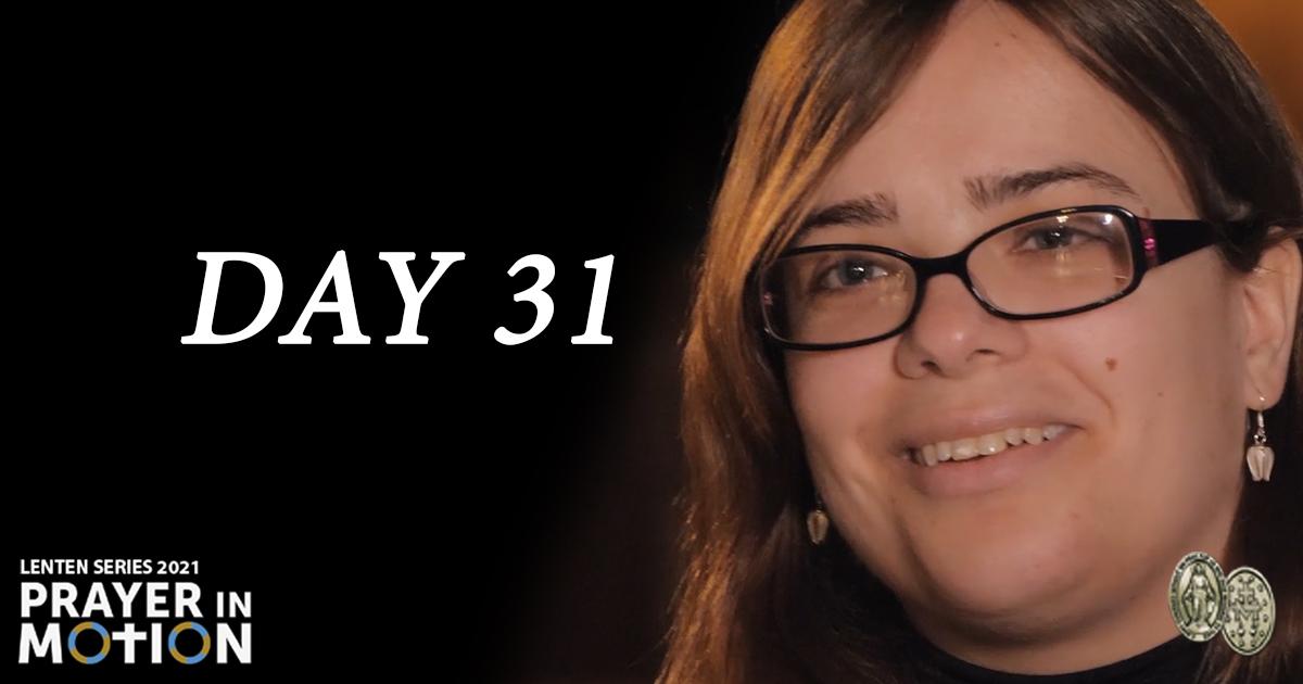 Lenten Video Series: Day31, Patience in Prayer