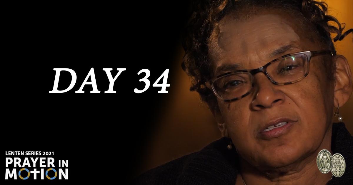 Lenten Video Series: Day 34, Prayer Gets You Through Life