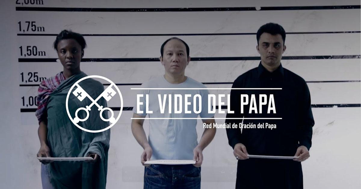 """""""El vídeo del Papa"""" (15): Ayudar a los cristianos perseguidos (marzo de 2017)"""