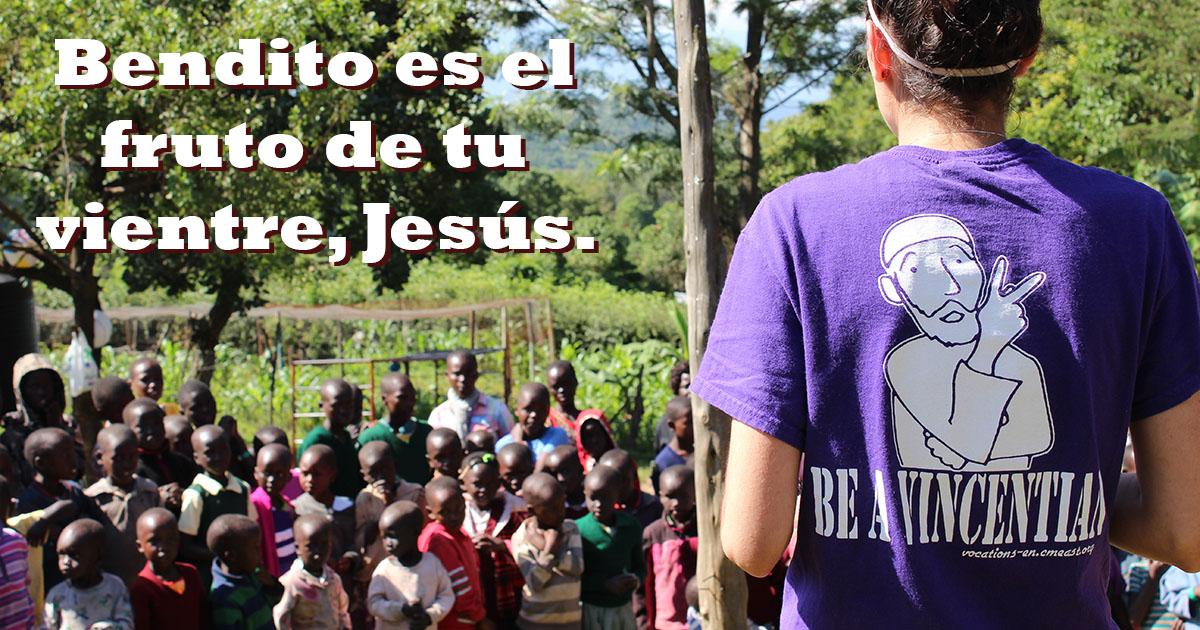 Bendito es el fruto de tu vientre, Jesús — Misioneros Laicos Vicencianos en Kenya