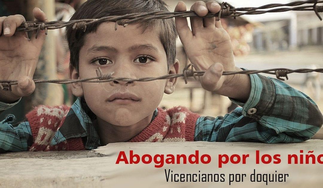 Abogando por los niños – Vicencianos por doquier