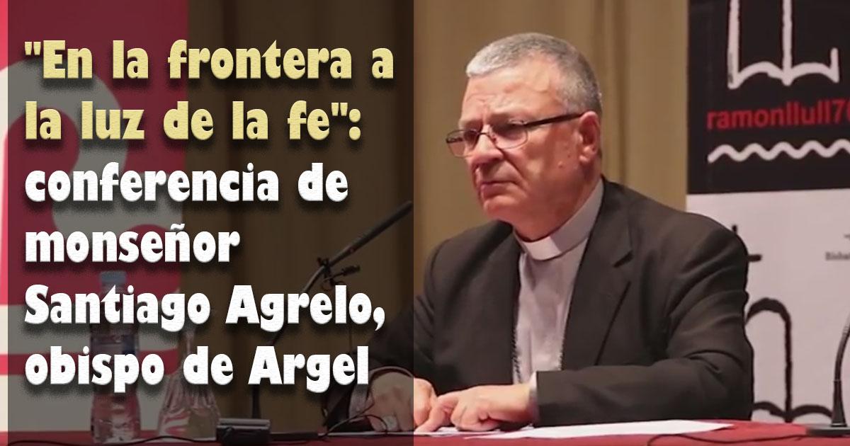 """""""En la frontera a la luz de la fe"""": conferencia de monseñor Santiago Agrelo, obispo de Argel"""