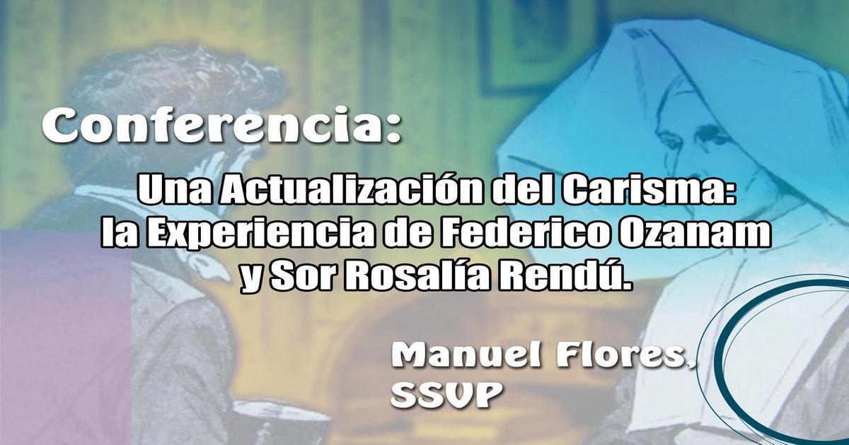 La Experiencia de Sor Rosalía Rendú y Federico Ozanam