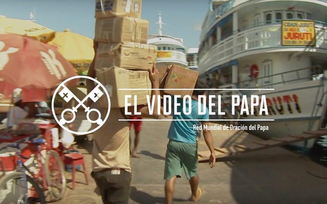 """""""El vídeo del Papa"""" (22): Derechos de los trabajadores y desempleados (octubre de 2017)"""