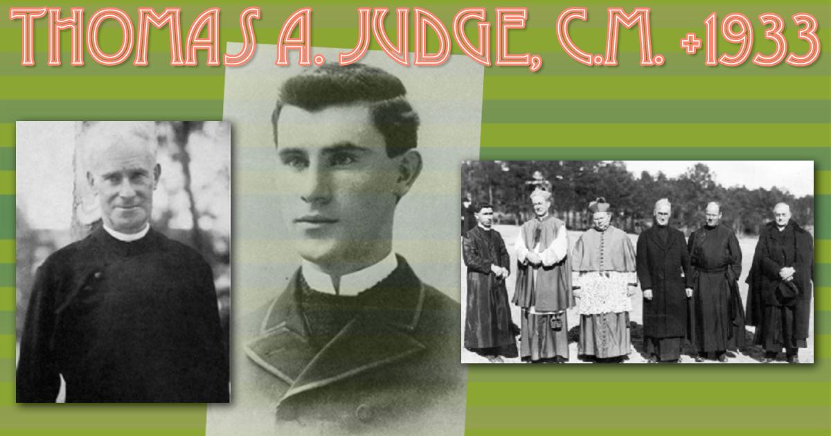 """""""Todo católico es un apóstol"""": un nuevo libro sobre la vida de Thomas A. Judge, CM, 1868-1933"""
