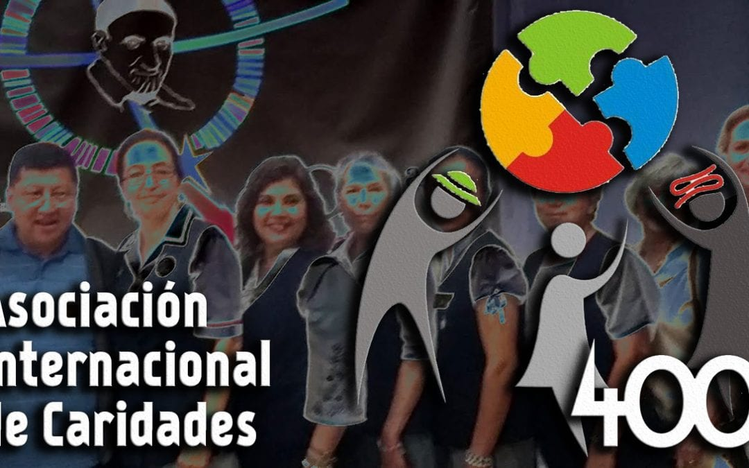 Video sobre los 400 años de la Asociación Internacional de Caridades