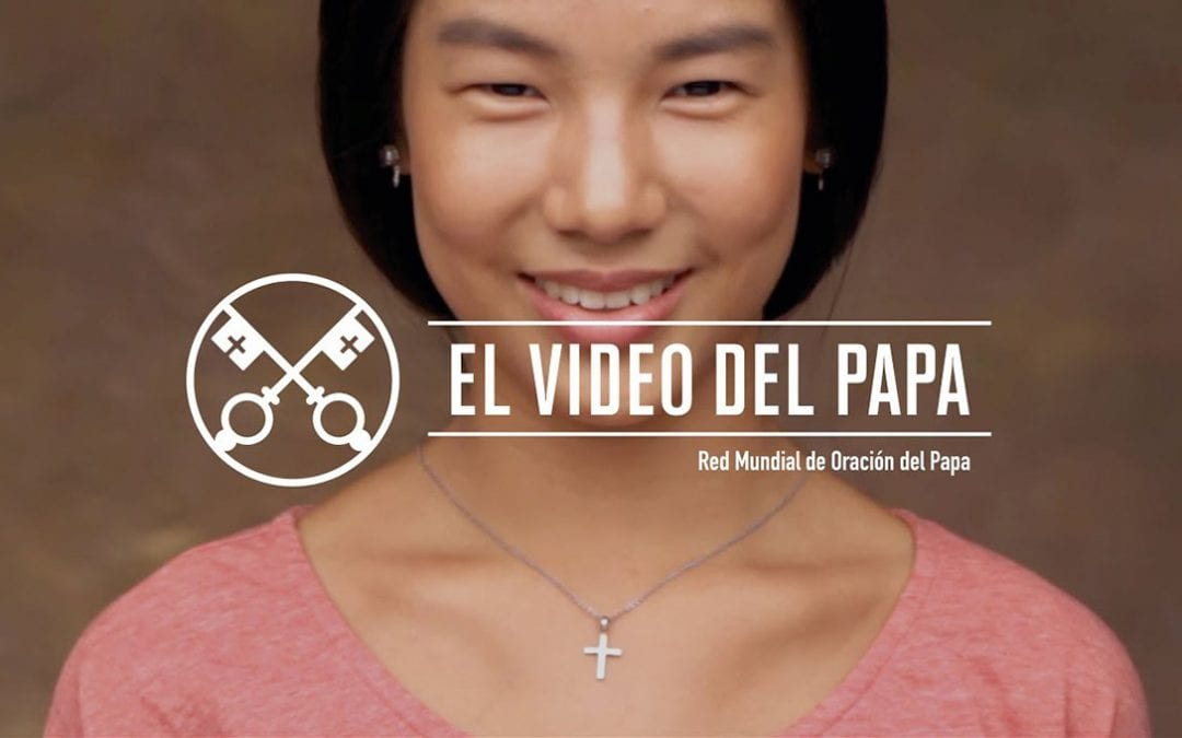 """""""El vídeo del Papa"""" (23): Testimoniar el Evangelio en Asia (noviembre de 2017)"""