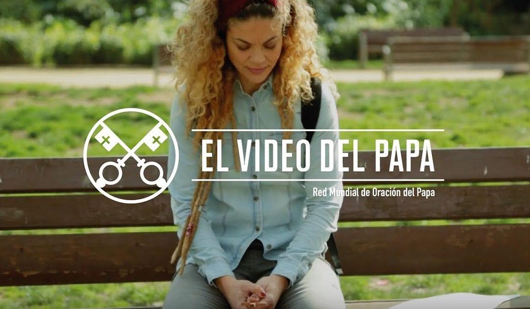 """""""El vídeo del Papa"""" (27):  Por la formación en el discernimiento espiritual (marzo de 2018)"""