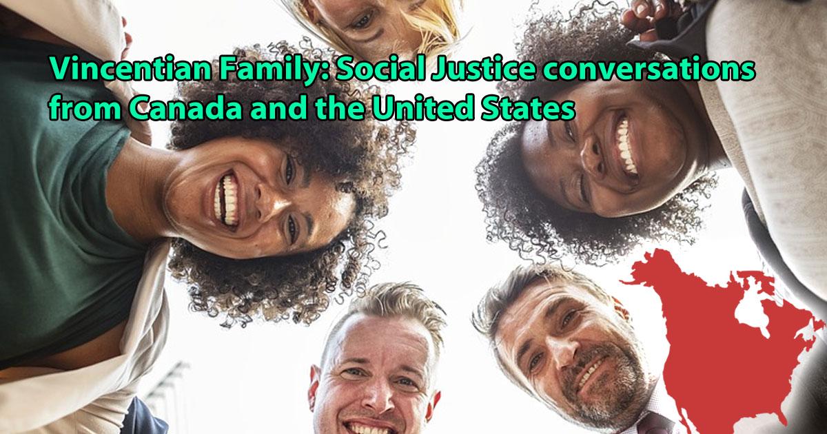 Los representantes de Justicia Social de la Familia Vicenciana de Canadá y de los Estados Unidos