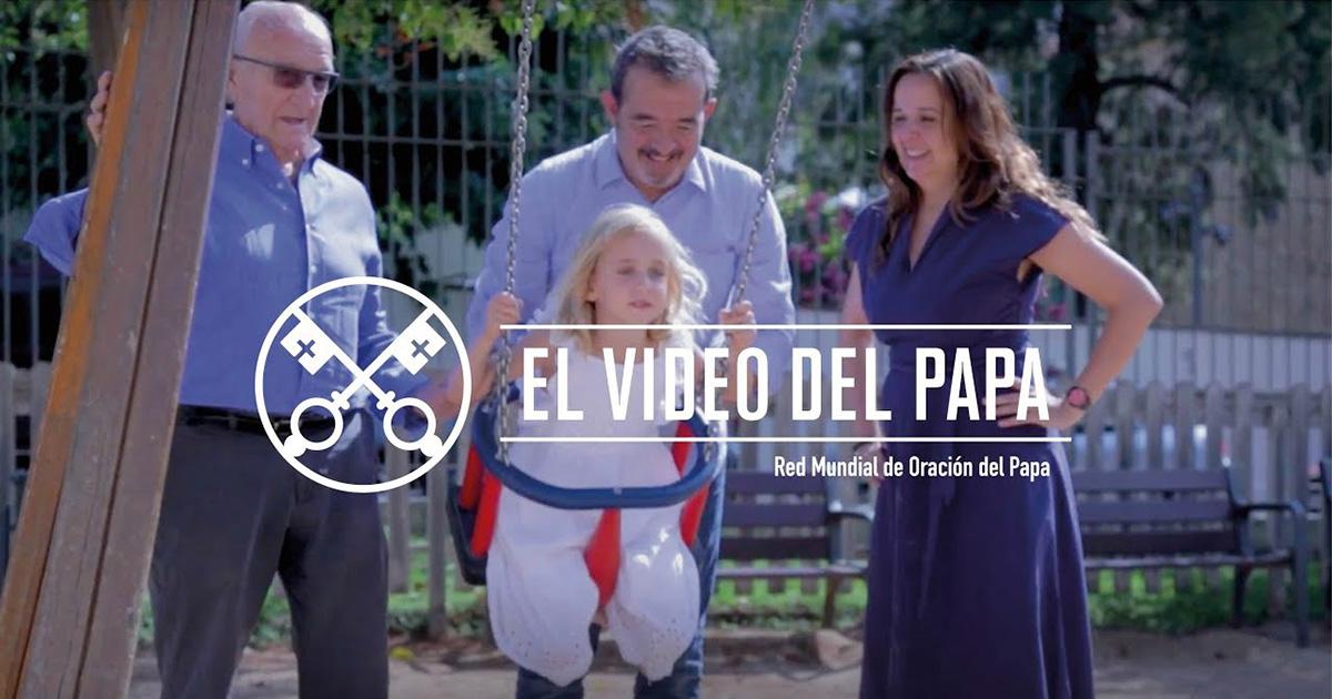 """""""El vídeo del Papa"""" (32): La familia, un tesoro (agosto de 2018)"""