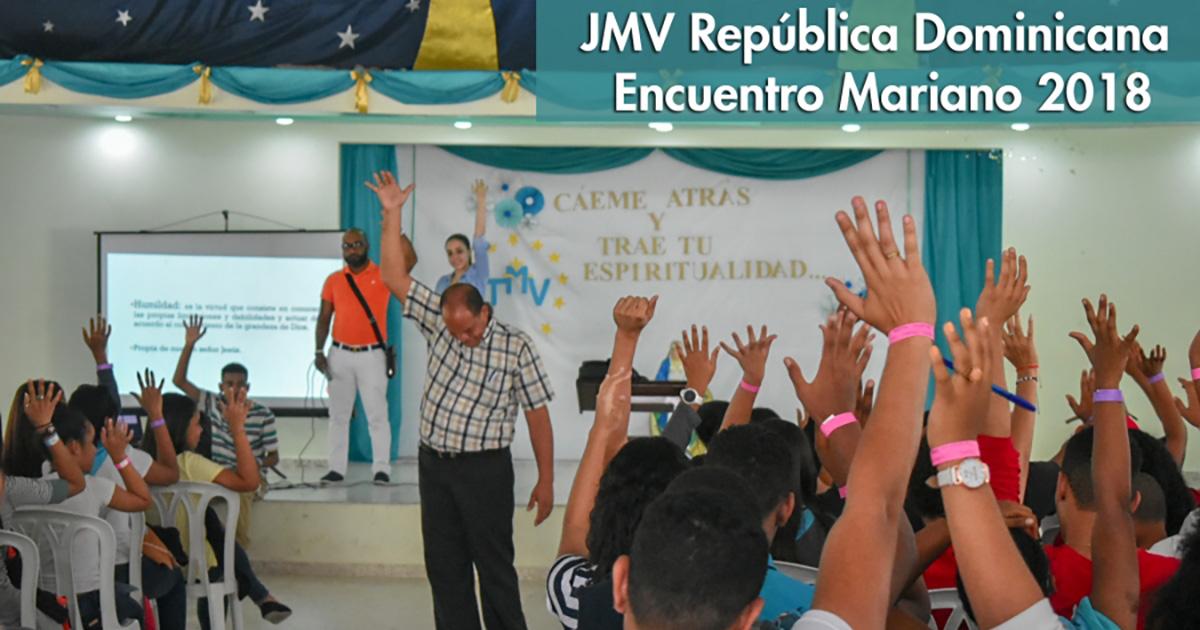 JMV República Dominicana: Encuentro Mariano 2018