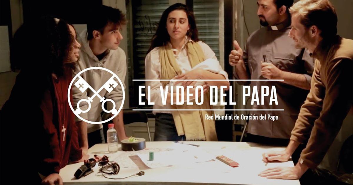 """""""El vídeo del Papa"""": Al servicio de la transmisión de la fe (diciembre de 2018)"""