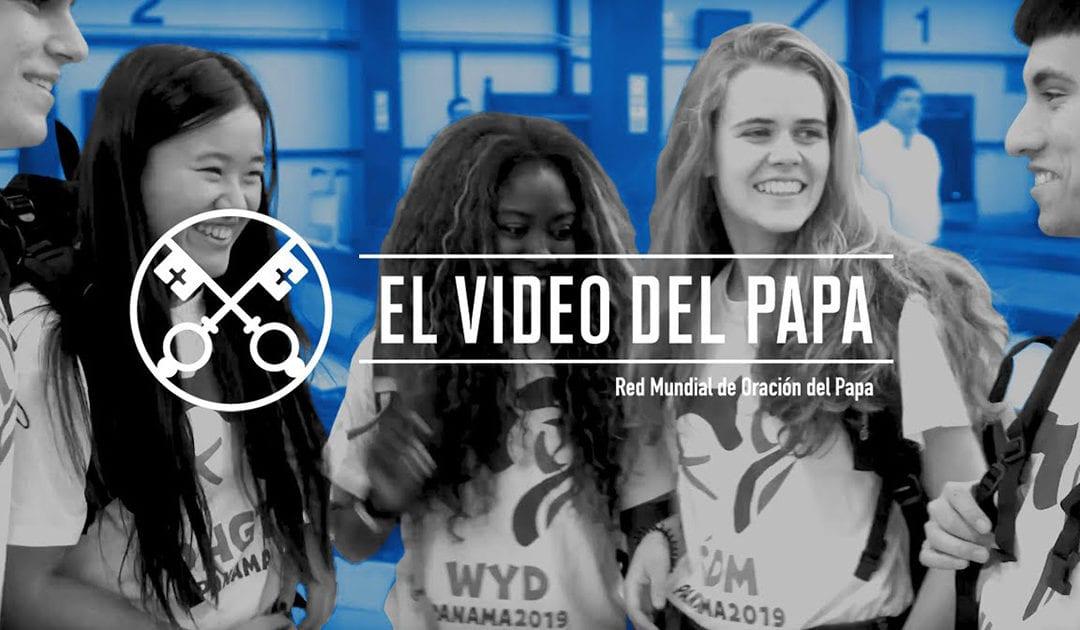 """""""El vídeo del Papa"""": Jóvenes en la escuela de María (enero de 2019)"""
