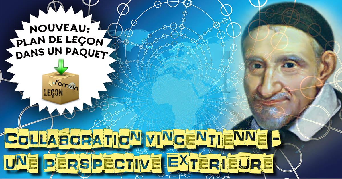 Collaboration Vincentienne – Une Perspective Extérieure