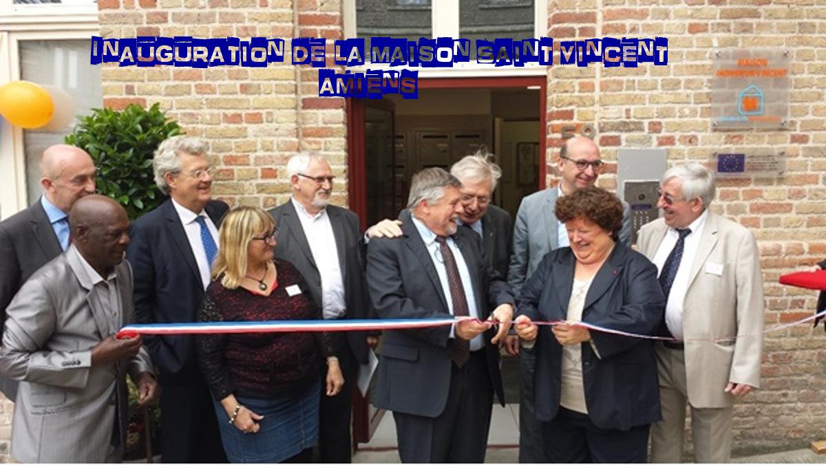 L'inauguration de la Maison Saint Vincent à Amiens