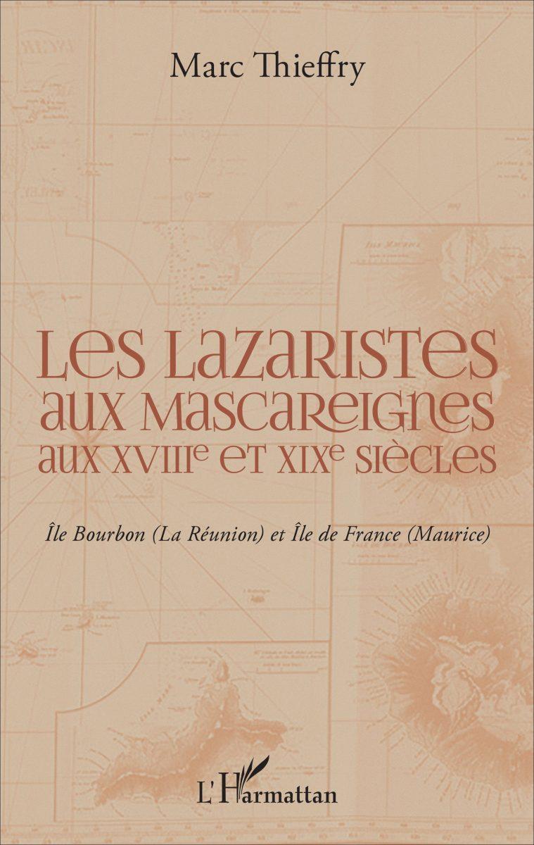 Les Lazaristes aux Mascareignes aux XVIIIe et XIXe siècles
