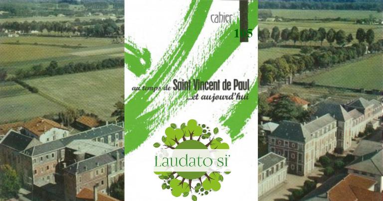 Fiches Vincentiennes: «Laudato Si»,Nos fondateurs etle respect intégral de la création