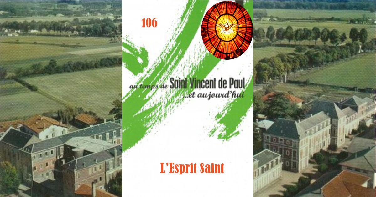 Fiches Vincentiennes N° 106: L'Esprit Saint