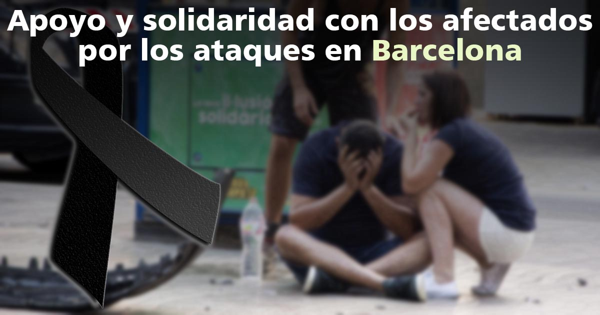 Vicinanza e solidarietà a tutti coloro che sono stati colpiti durante l'attacco terroristico a Barcellona