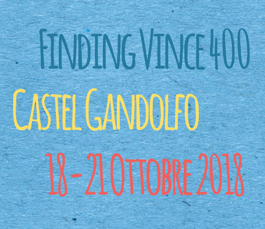 """Finding Vince 400""  – Castel Gandolfo, 18-21 ottobre 2018"