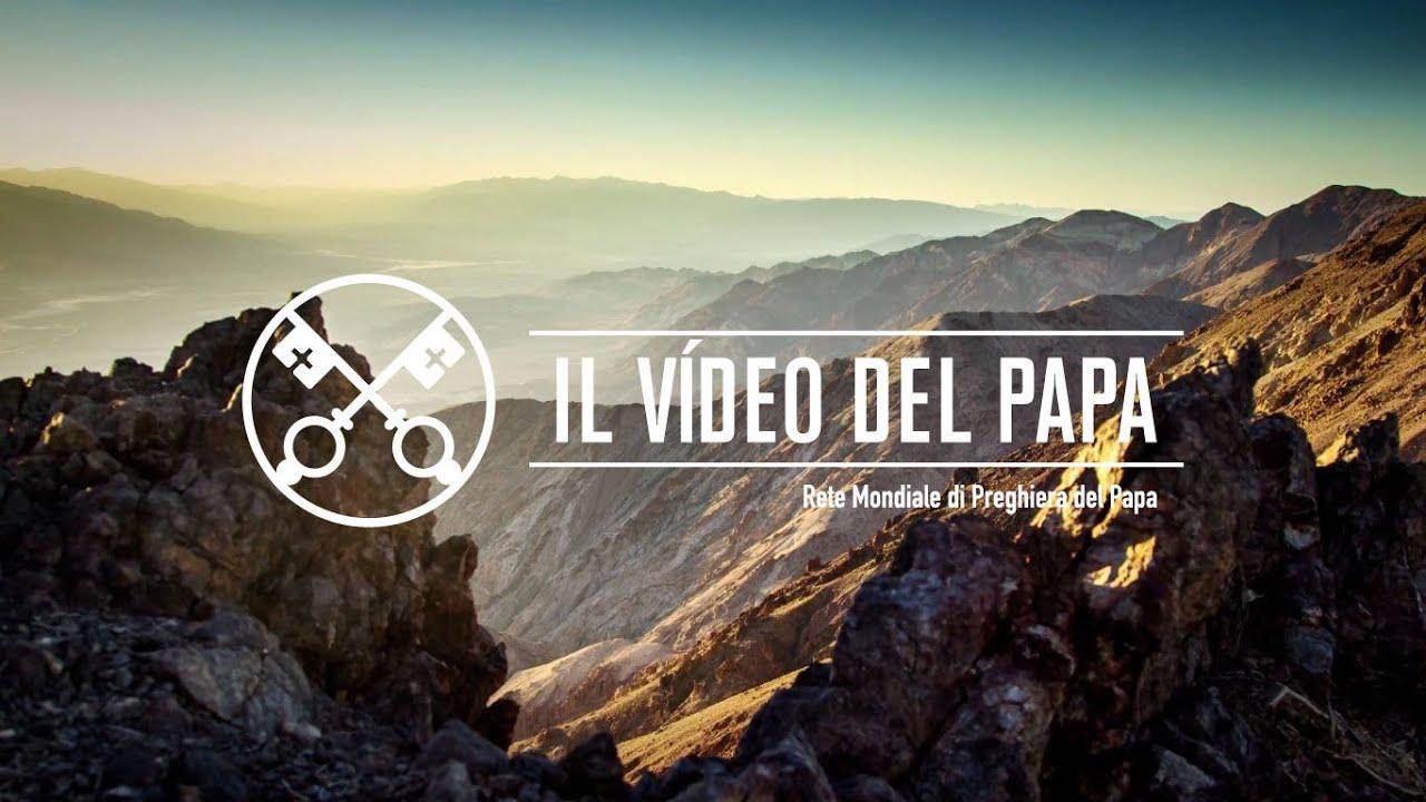 Il video del Papa – gennaio 2019
