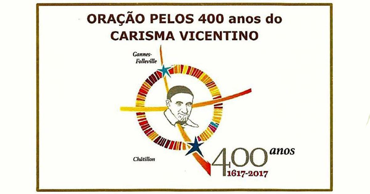 Oração Pelos 400 Anos do Carisma Vicentino