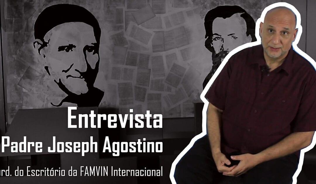 Entrevista com Joe Agostino, coordenador do Escritório da Família Vicentina [Vídeo]