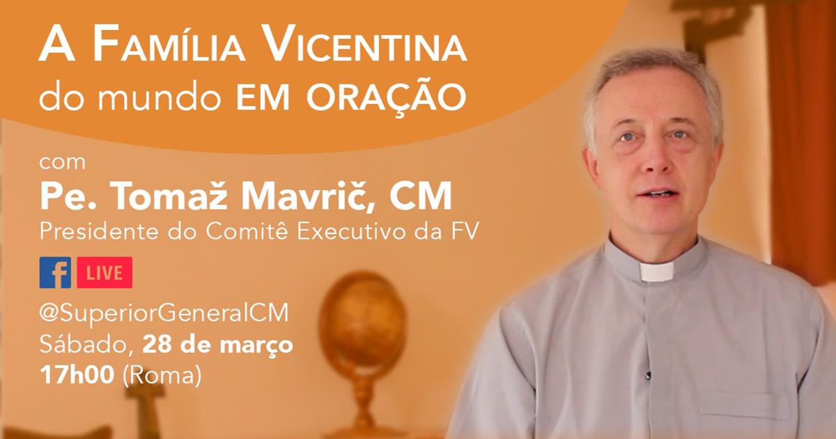 Reunião de Oração da Família Vicentina no Facebook, sábado, 28 de março